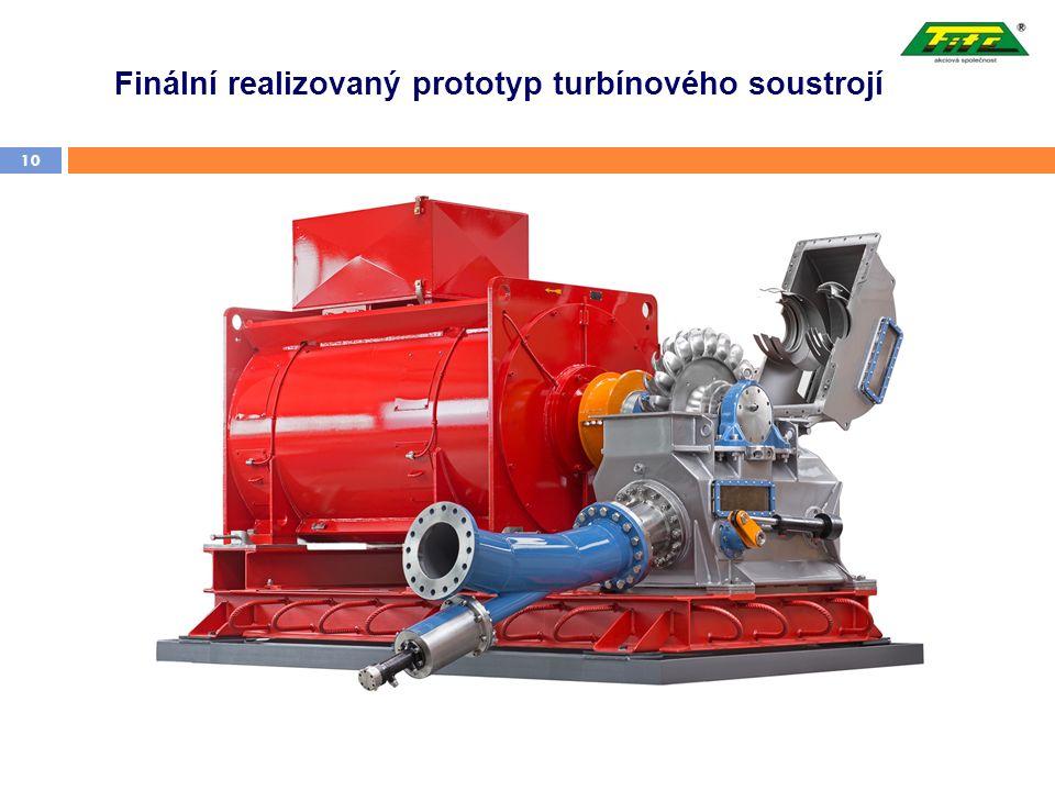 Finální realizovaný prototyp turbínového soustrojí 10