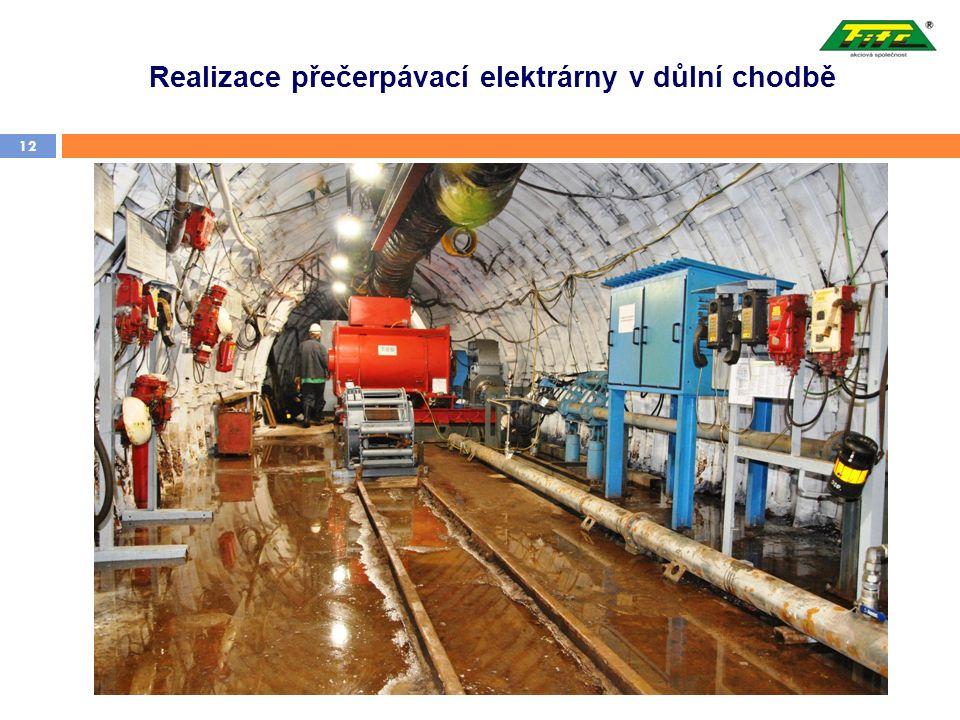 Realizace přečerpávací elektrárny v důlní chodbě 12