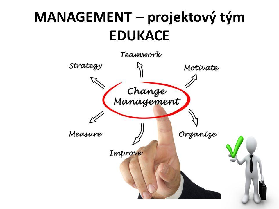 MANAGEMENT – projektový tým EDUKACE