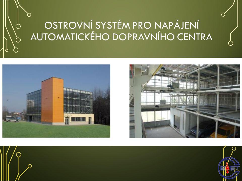 OSTROVNÍ SYSTÉM PRO NAPÁJENÍ AUTOMATICKÉHO DOPRAVNÍHO CENTRA www.enet.vsb.cz