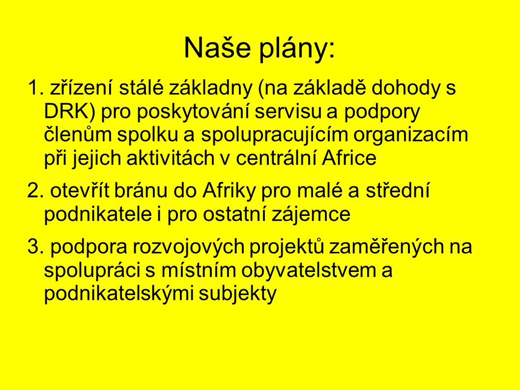 Naše plány: 1.