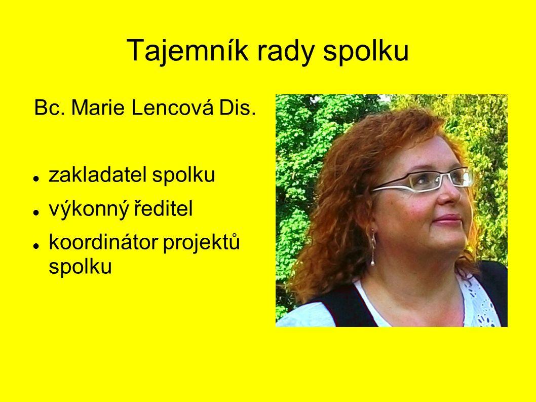 Tajemník rady spolku Bc. Marie Lencová Dis.