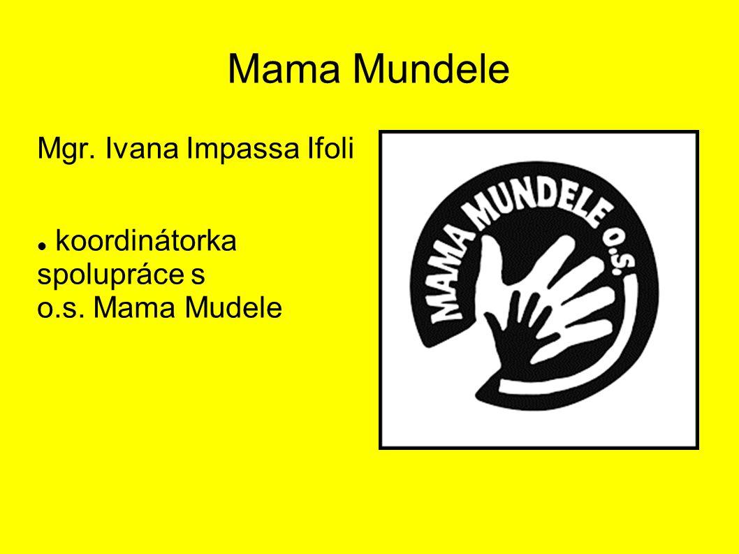 Mama Mundele Mgr. Ivana Impassa Ifoli koordinátorka spolupráce s o.s. Mama Mudele