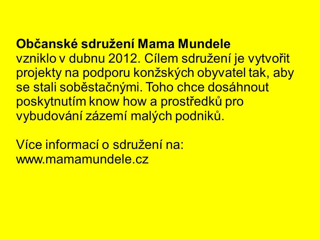 Občanské sdružení Mama Mundele vzniklo v dubnu 2012.