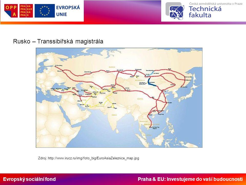 Evropský sociální fond Praha & EU: Investujeme do vaší budoucnosti Rusko – Transsibiřská magistrála Zdroj: http://www.irucz.ru/img/foto_big/EuroAsiaZeleznice_map.jpg
