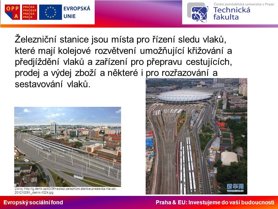 Evropský sociální fond Praha & EU: Investujeme do vaší budoucnosti Železniční mapa ČR Zdroj: http://provoz.szdc.cz/PORTAL/ViewArticle.aspx?oid=594598