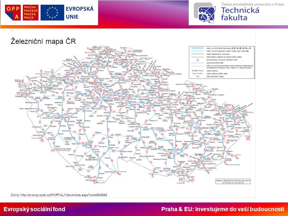 Evropský sociální fond Praha & EU: Investujeme do vaší budoucnosti Železniční mapa ČR Zdroj: http://provoz.szdc.cz/PORTAL/ViewArticle.aspx oid=594598