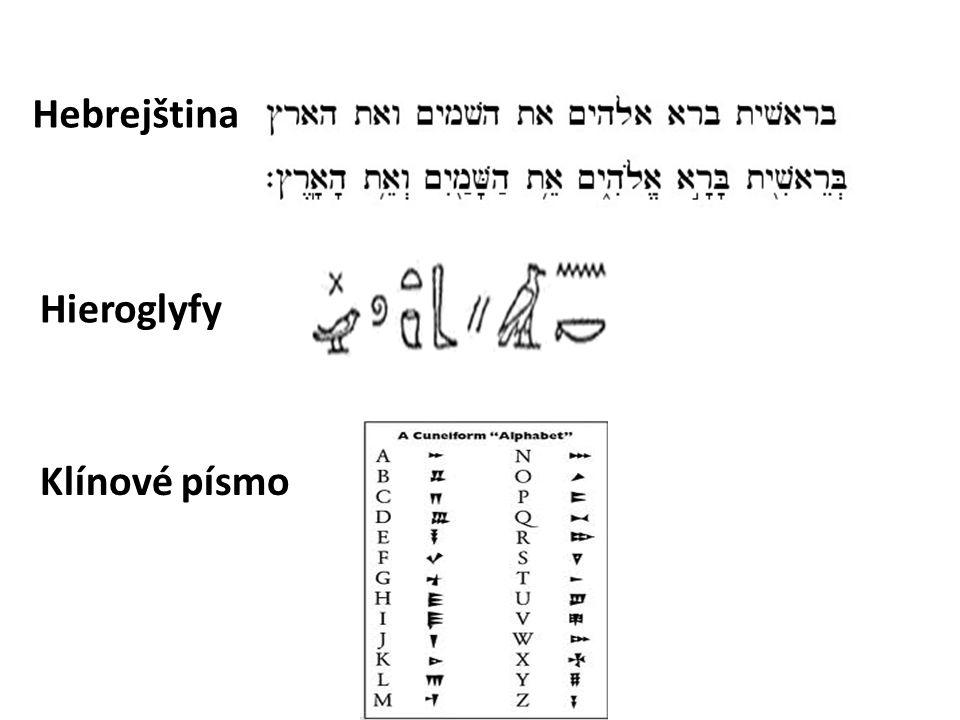Hebrejština Hieroglyfy Klínové písmo