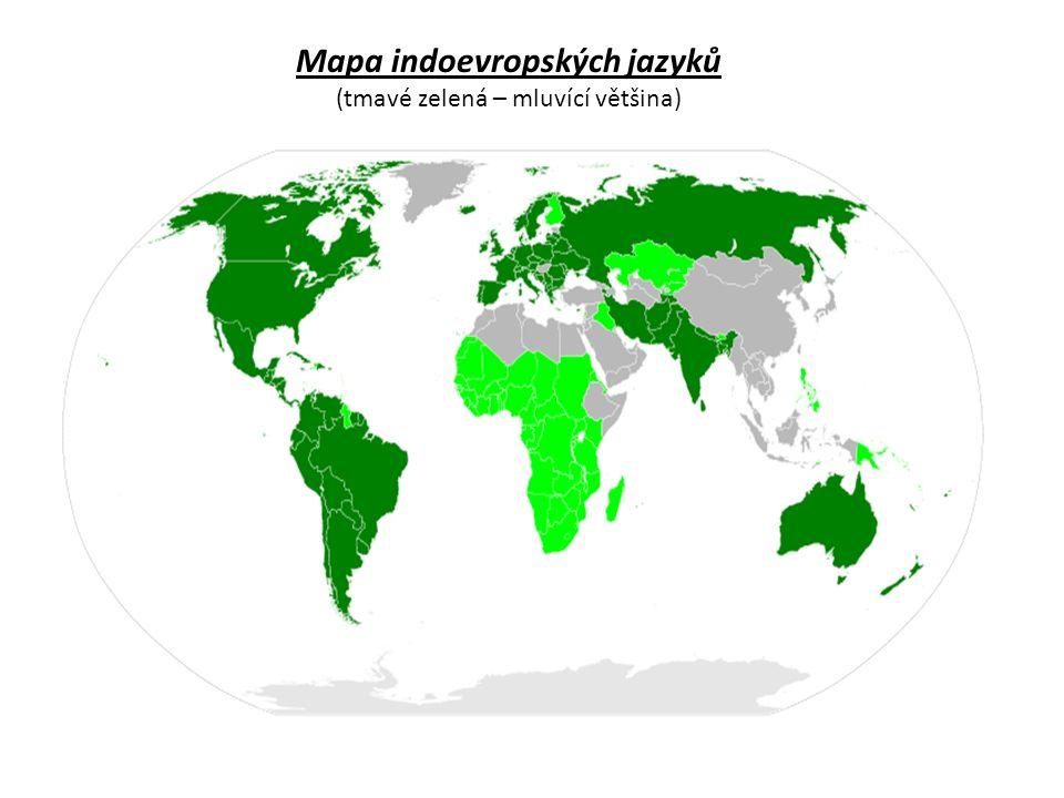 Mapa indoevropských jazyků (tmavé zelená – mluvící většina)