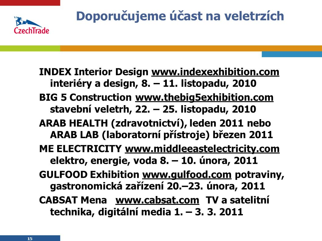 15 Doporučujeme účast na veletrzích INDEX Interior Design www.indexexhibition.com interiéry a design, 8.