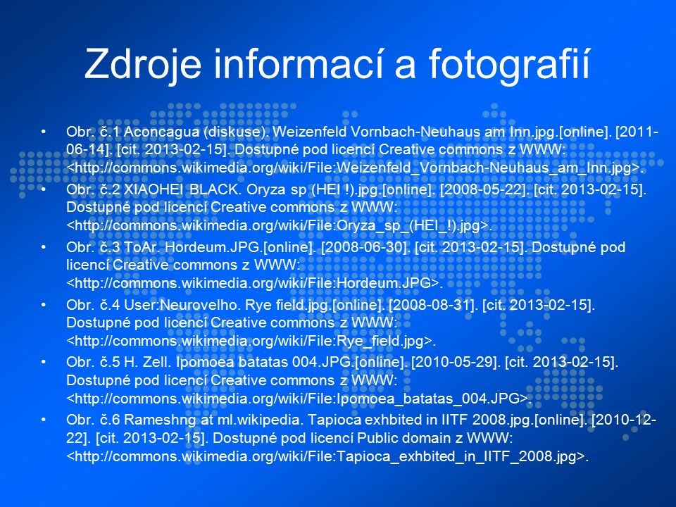 Zdroje informací a fotografií Obr. č.1 Aconcagua (diskuse).