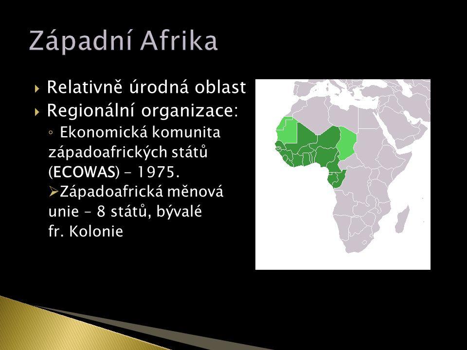  Relativně úrodná oblast  Regionální organizace: ◦ Ekonomická komunita západoafrických států (ECOWAS) - 1975.