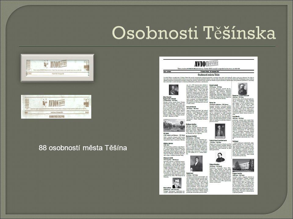 Osobnosti T ě šínska 88 osobností města Těšína