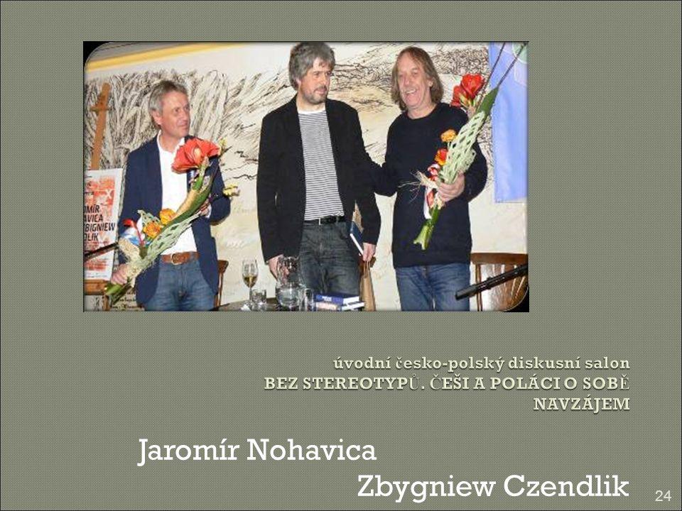 Jaromír Nohavica Zbygniew Czendlik 24