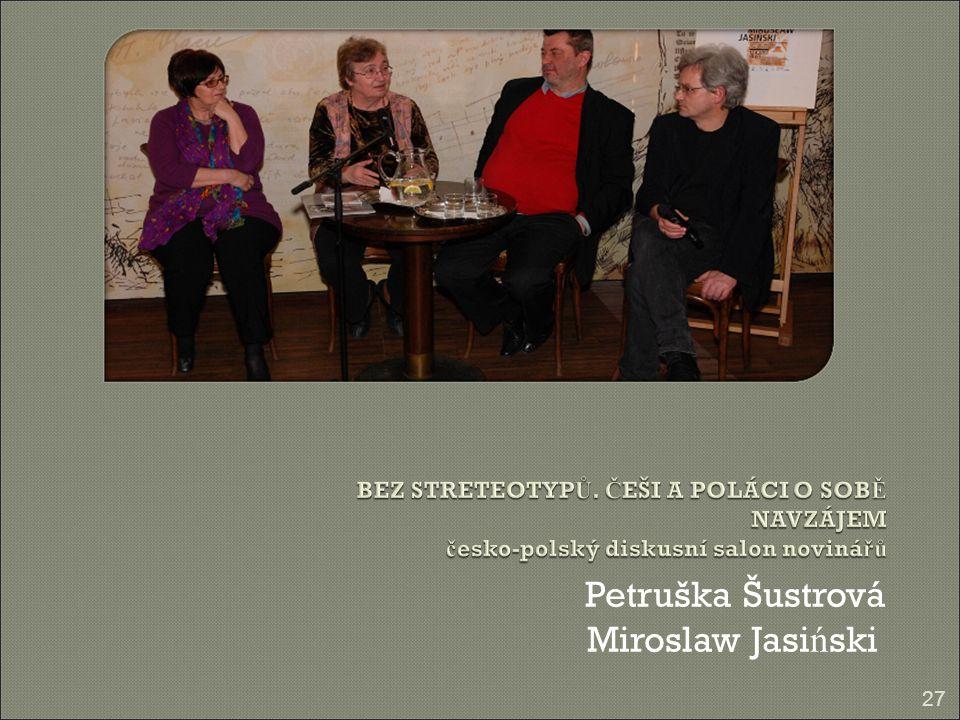 Petruška Šustrová Miroslaw Jasi ń ski 27
