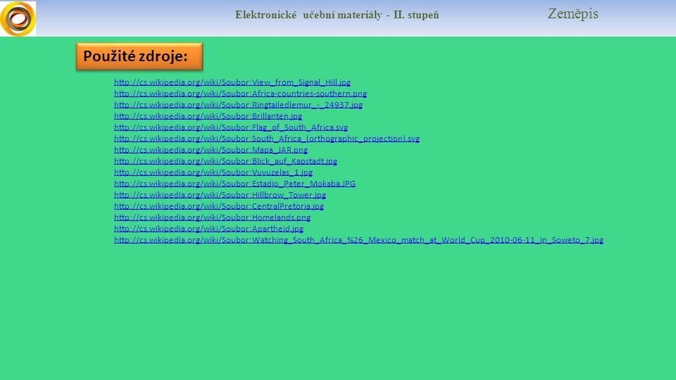 Elektronické učební materiály - II. stupeň Zeměpis Použité zdroje: http://cs.wikipedia.org/wiki/Soubor:View_from_Signal_Hill.jpg http://cs.wikipedia.o