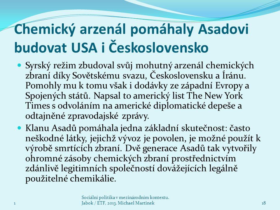 Chemický arzenál pomáhaly Asadovi budovat USA i Československo Syrský režim zbudoval svůj mohutný arzenál chemických zbraní díky Sovětskému svazu, Československu a Íránu.