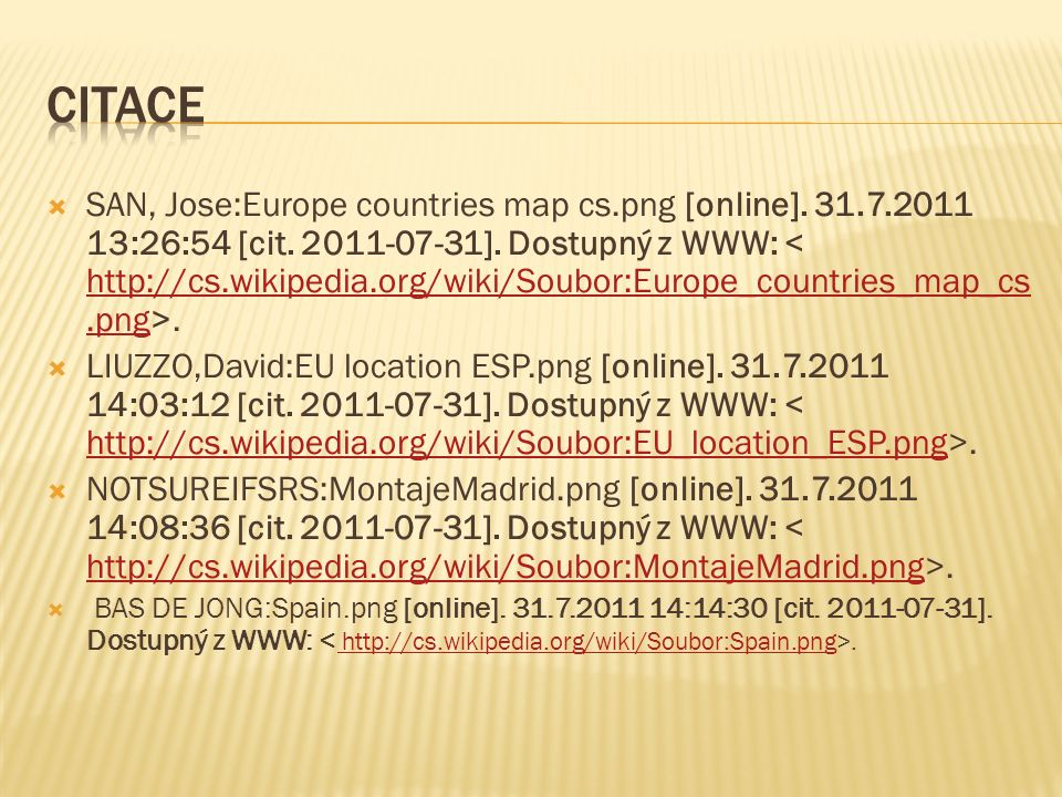  SAN, Jose:Europe countries map cs.png [online].31.7.2011 13:26:54 [cit.