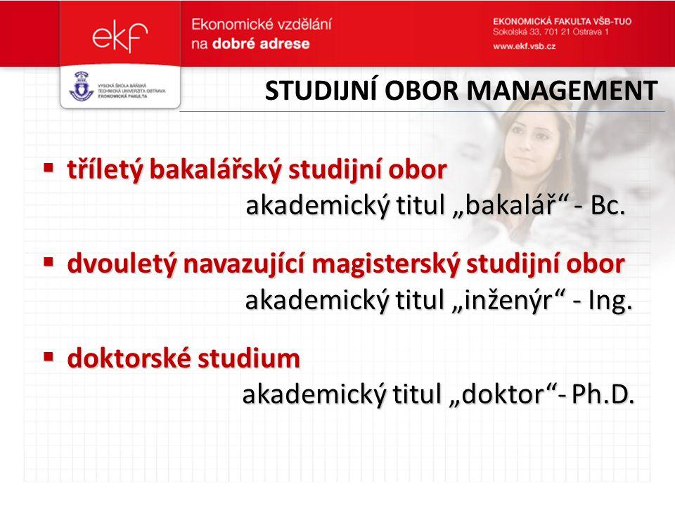 """ tříletý bakalářský studijní obor akademický titul """"bakalář - Bc."""