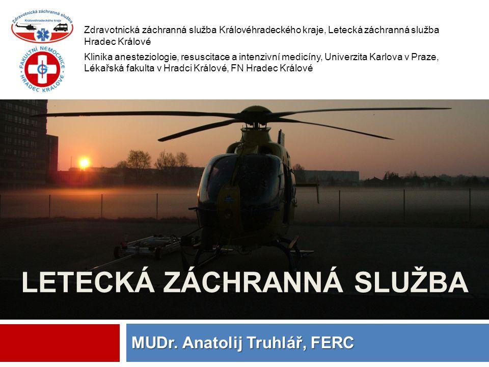  CRM (crew resource management)  simulátory, (spolu)financování výcviku HCM  Spolupráce mezi provozovateli vrtulníků  Přeshraniční spolupráce  Kompatibilita technologií  GPS monitorace, spojení ZZS (digitální síť)  Optimalizace doby letové pohotovosti  Kontrolní činnost MZ ČR  Finanční spoluúčast ZP a krajů bez LZS