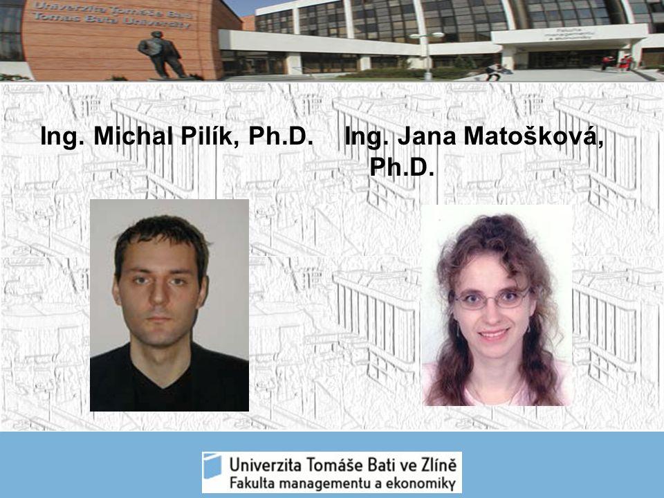 Ing. Michal Pilík, Ph.D.Ing. Jana Matošková, Ph.D.