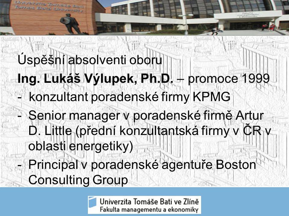 Úspěšní absolventi oboru Ing. Lukáš Výlupek, Ph.D.