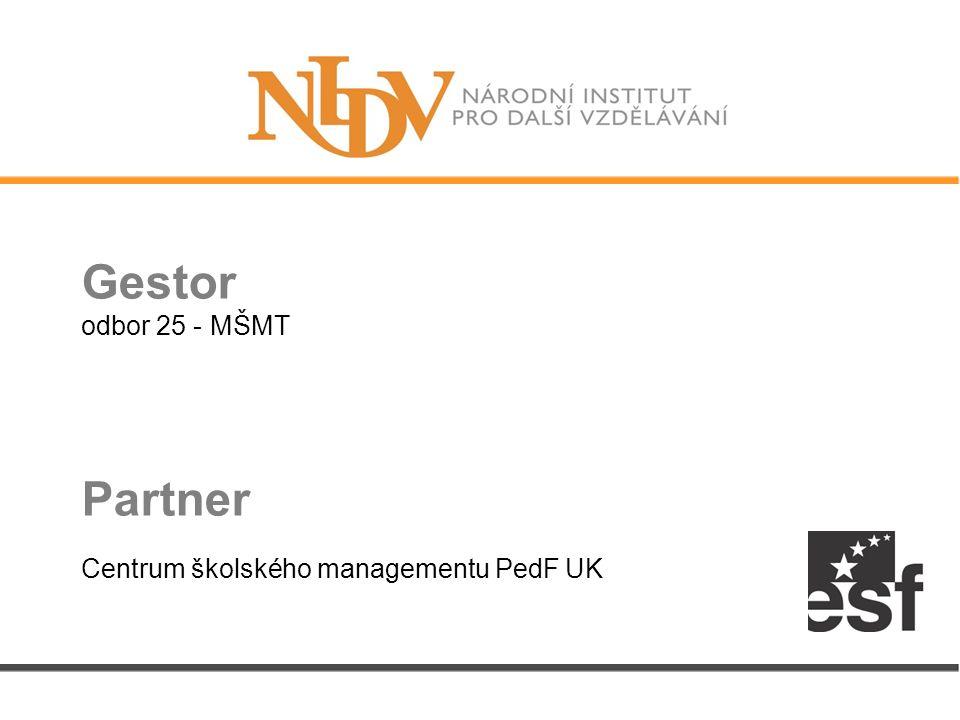 Gestor odbor 25 - MŠMT Partner Centrum školského managementu PedF UK