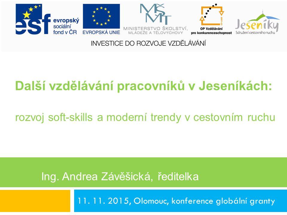 11. 11. 2015, Olomouc, konference globální granty Ing.