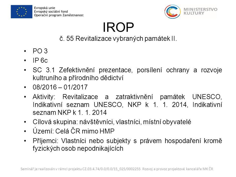 IROP č. 55 Revitalizace vybraných památek II.