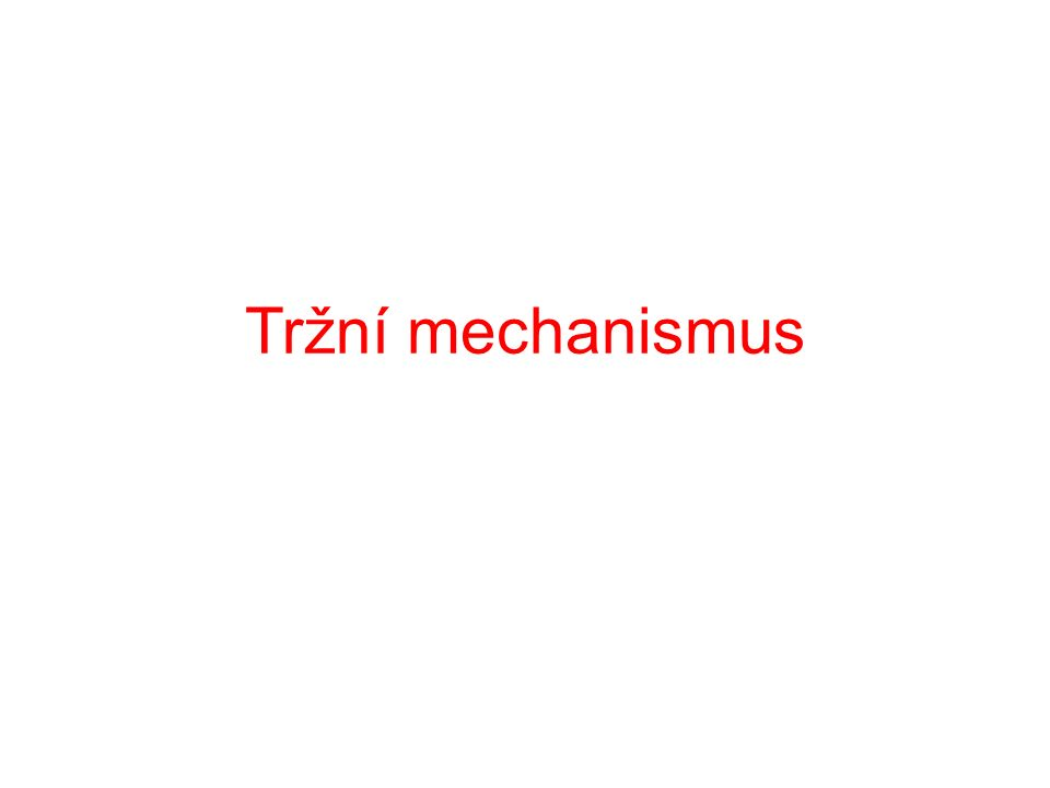 Tržní mechanismus