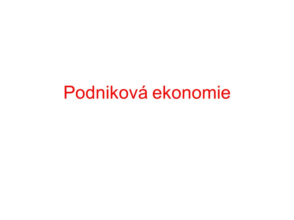 Podniková ekonomie