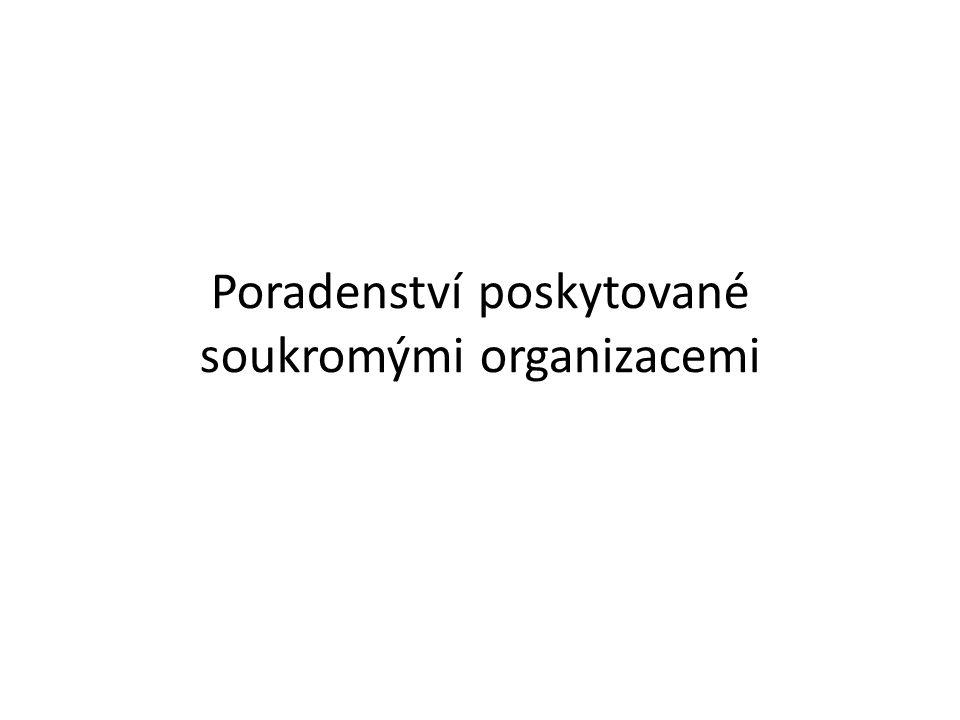 Poradenství poskytované soukromými organizacemi