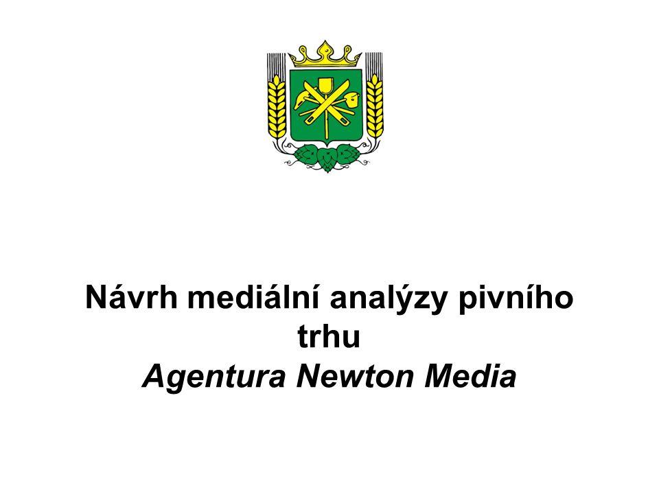 Návrh mediální analýzy pivního trhu Agentura Newton Media