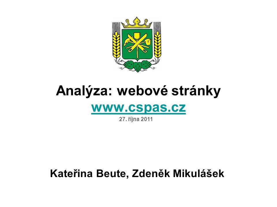 Analýza: webové stránky www.cspas.cz www.cspas.cz Kateřina Beute, Zdeněk Mikulášek 27. října 2011