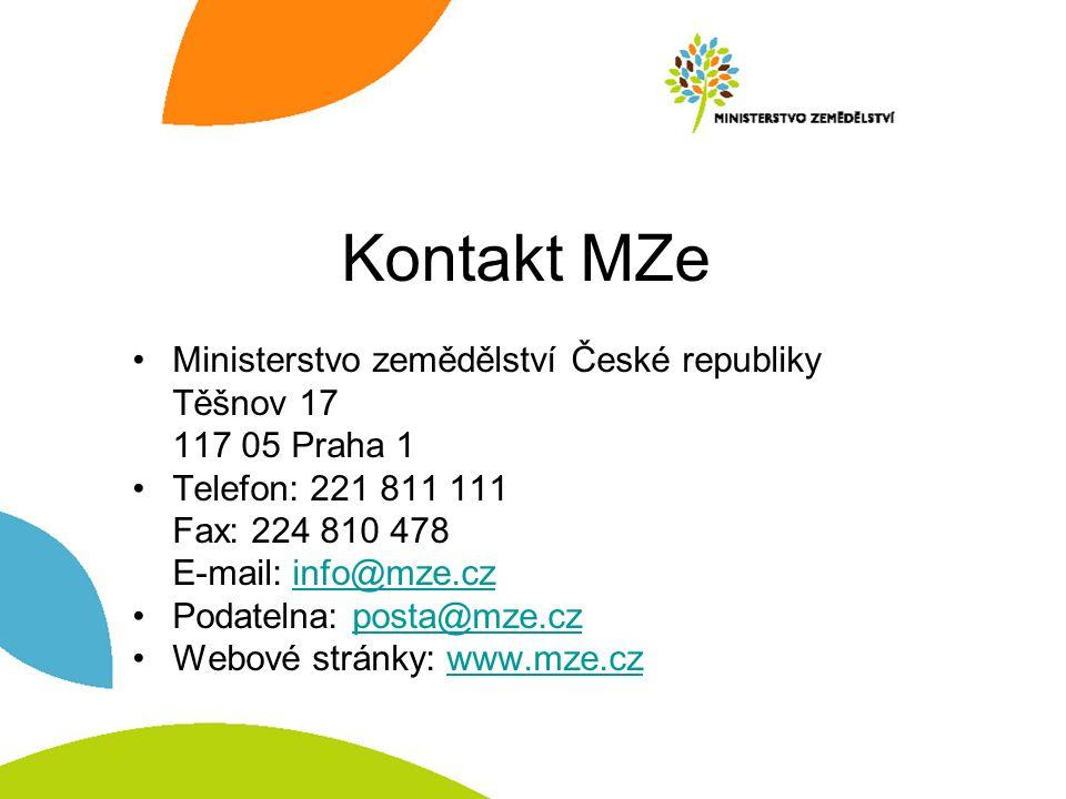 Kontakt MZe Ministerstvo zemědělství České republiky Těšnov 17 117 05 Praha 1 Telefon: 221 811 111 Fax: 224 810 478 E-mail: info@mze.czinfo@mze.cz Pod