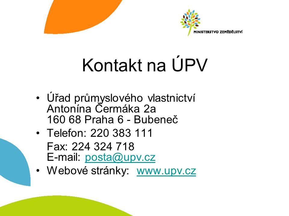Kontakt na ÚPV Úřad průmyslového vlastnictví Antonína Čermáka 2a 160 68 Praha 6 - Bubeneč Telefon: 220 383 111 Fax: 224 324 718 E-mail: posta@upv.czpo