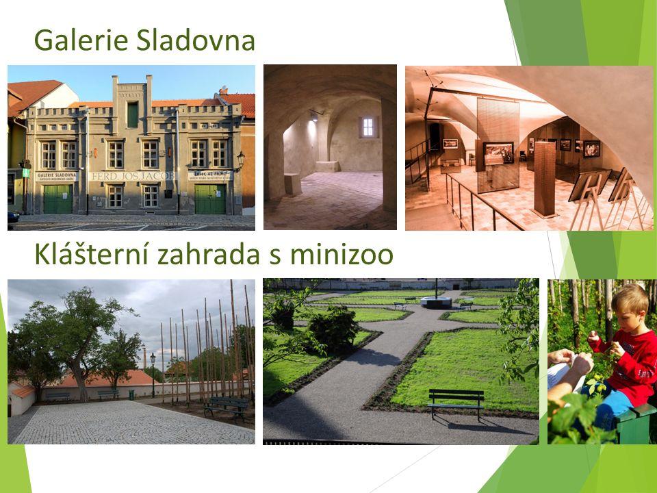 Klášterní zahrada s minizoo Galerie Sladovna