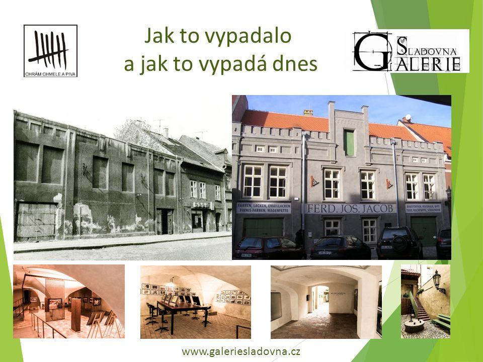 www.galeriesladovna.cz Jak to vypadalo a jak to vypadá dnes