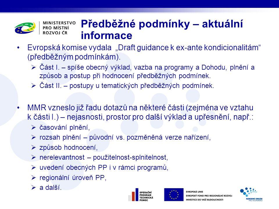 """Předběžné podmínky – aktuální informace Evropská komise vydala """"Draft guidance k ex-ante kondicionalitám (předběžným podmínkám)."""