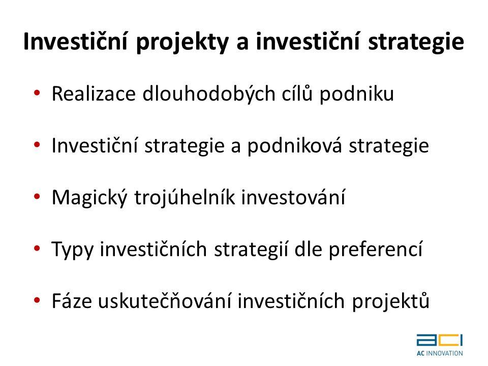 Podstata investičního rozhodování Spadá do pravomoci managementu Co řeší: o Kolik a kdy má podnik celkově investovat o Který projekt, resp.