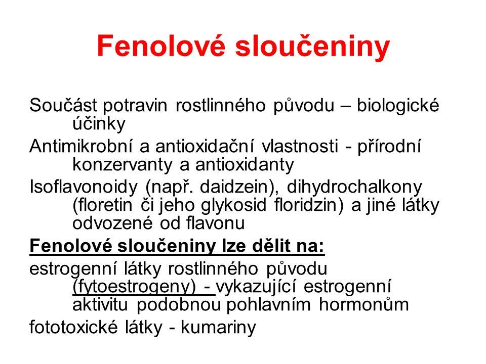 Fenolové sloučeniny Součást potravin rostlinného původu – biologické účinky Antimikrobní a antioxidační vlastnosti - přírodní konzervanty a antioxidan