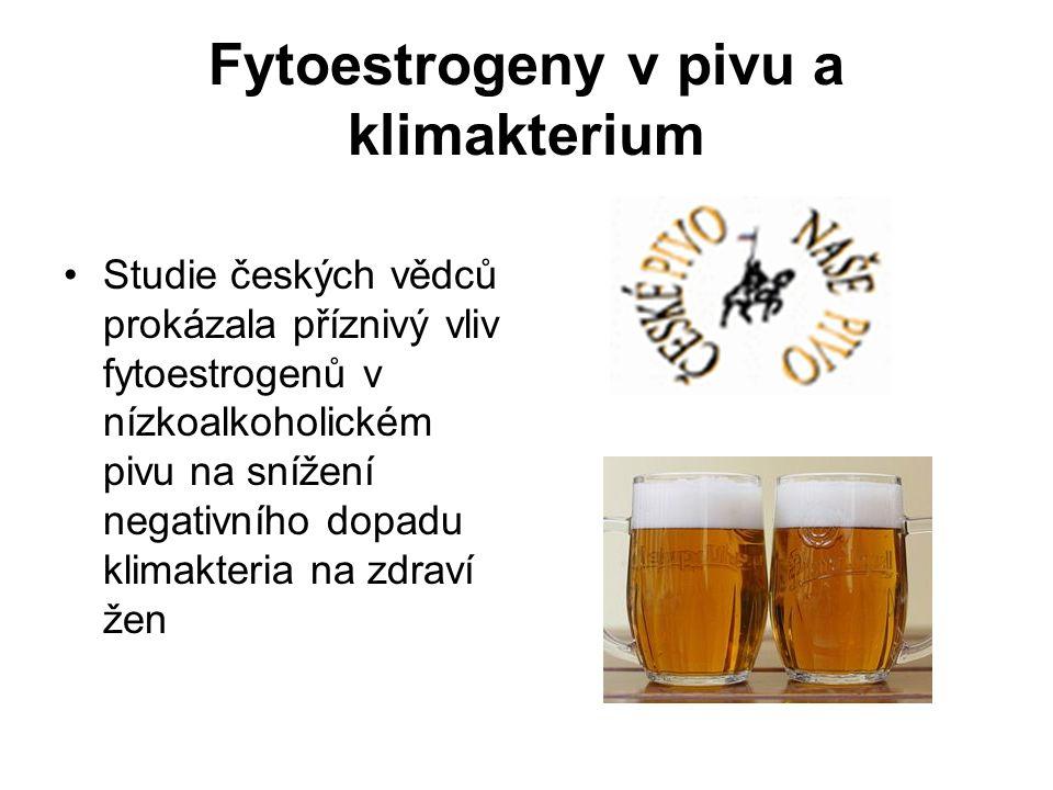 Fytoestrogeny v pivu a klimakterium Studie českých vědců prokázala příznivý vliv fytoestrogenů v nízkoalkoholickém pivu na snížení negativního dopadu