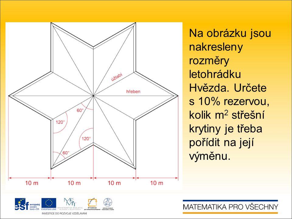Na obrázku jsou nakresleny rozměry letohrádku Hvězda.