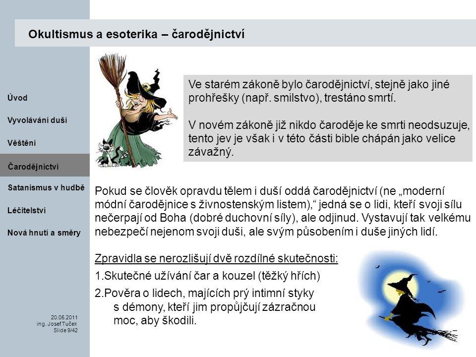 Čarodějnictví Vyvolávání duší 20.05.2011 ing.