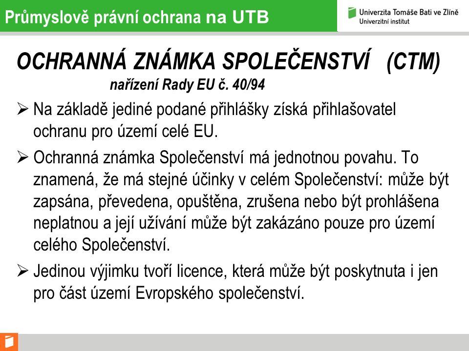 Průmyslově právní ochrana na UTB PRŮMYSLOVÝ VZOR SPOLEČENSTVÍ nařízení Rady EU č.