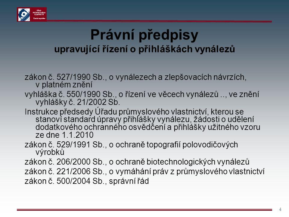 ÚŘAD PRŮMYSLOVÉHO VLASTNICTVÍ Česká republika 45 Účinky ochrany Patenty Účinky patentu nastávají dnem oznámení o udělení patentu ve věstníku ( přihlašovatel se současně stává majitelem patentu ) Platnost patentu 20 let; Udržovací poplatky Užitné vzory Účinky užitného vzoru nastávají zápisem do rejstříku Platnost užitného vzoru je 4 roky s možností jejího prodloužení 2 x o 3 roky (celkem 10 let) Výlučné právo je právo majitele předmět ochrany využívat; právo udělit souhlas k jeho užívání; právo převést jej na jiné osoby; právo zakázat využívání předmětu patentu Omezení účinků patentu/užitného vzoru - patent/užitný vzor nepůsobí proti tomu, kdo před vznikem práva přednosti vynález/užitný vzor využíval nezávisle na původci nebo jeho majiteli – tzv.