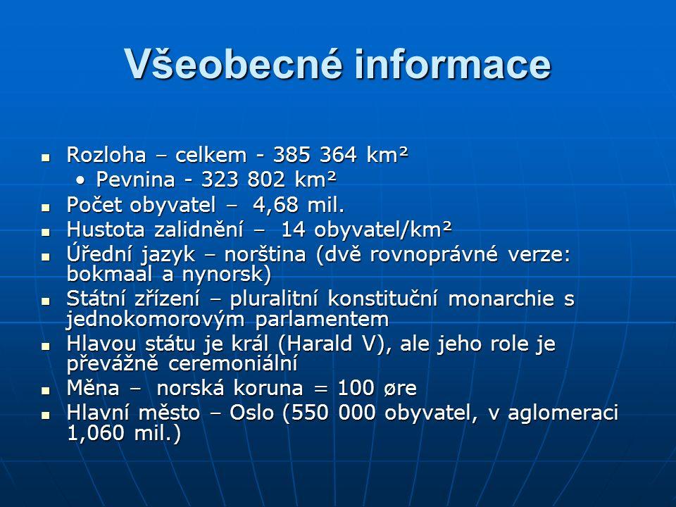 Všeobecné informace Rozloha – celkem - 385 364 km² Rozloha – celkem - 385 364 km² Pevnina - 323 802 km²Pevnina - 323 802 km² Počet obyvatel – 4,68 mil.