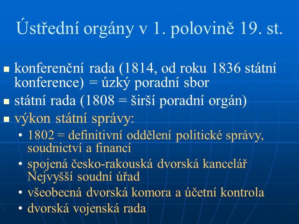 Ústřední orgány v 1. polovině 19. st.