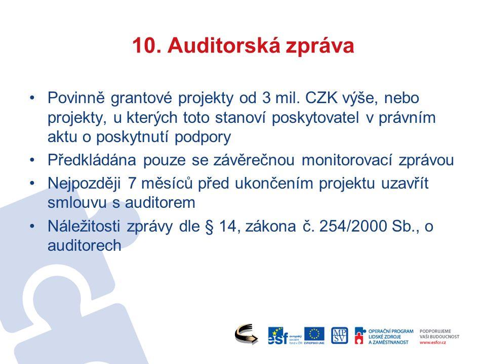 10. Auditorská zpráva Povinně grantové projekty od 3 mil.