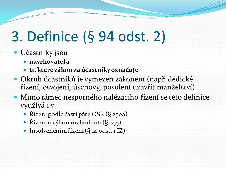 Změny v účastenství (§ 94 odst.